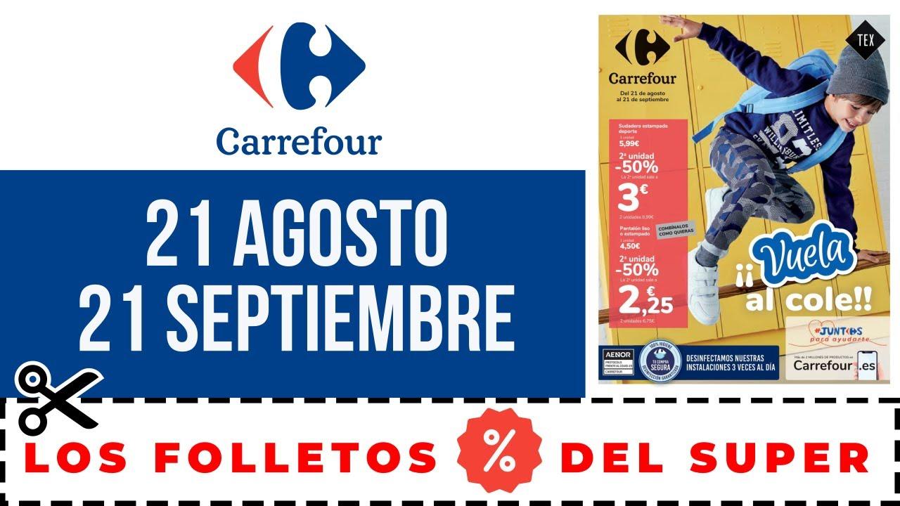 SUPERMERCADO CARREFOUR FOLLETO DE OFERTAS CARREFOUR del 21 de AGOSTO al 21 de SEPTIEMBRE | COLEGIO