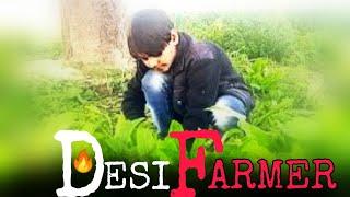 Desi farmer | Sachin shakya