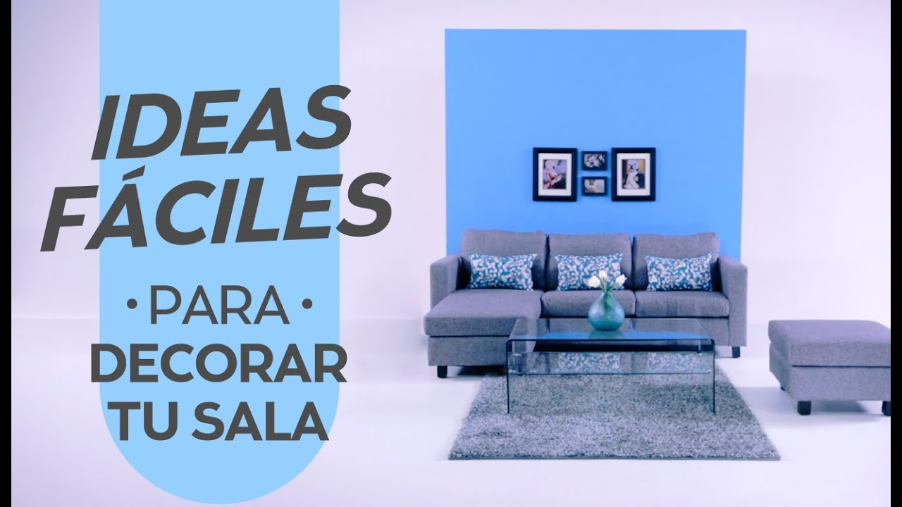 Descubre nuevas ideas para decorar tu sala coppel youtube for Busco cuadros para decorar