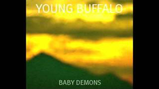 Young Buffalo - Baby Demons(DEMO 2011)