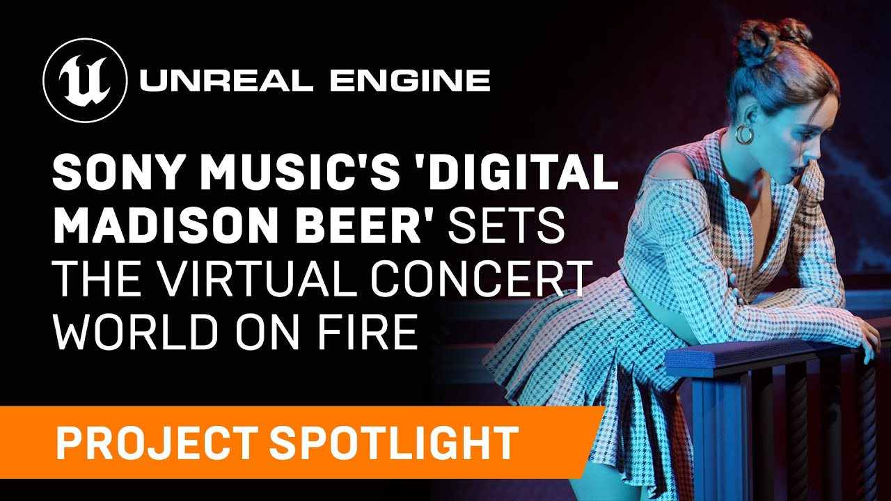 MADISON BEER'S HYPERMODEL STARS IN SONY'S VIRTUAL PRODUCTION CONCERT IN UNREAL ENGINE