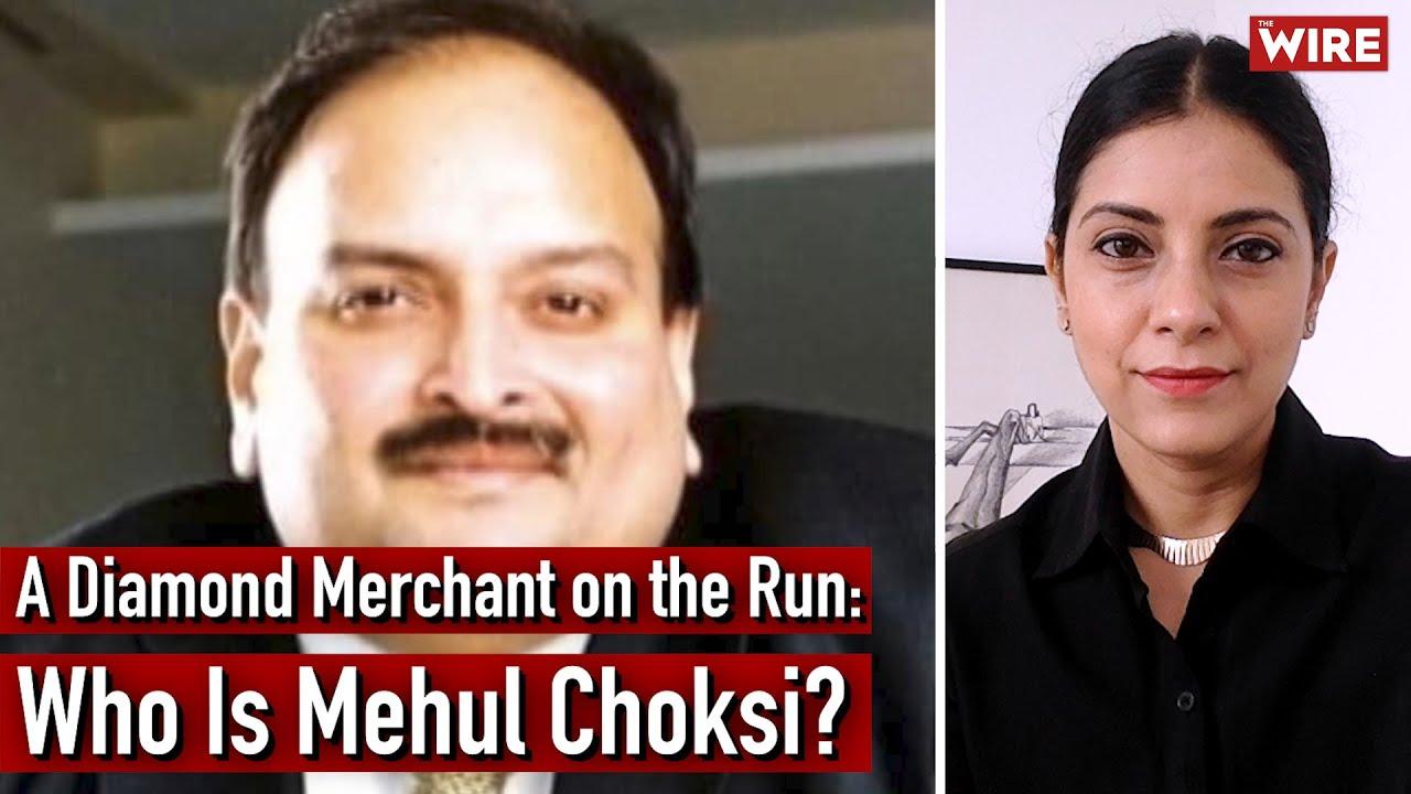 A Diamond Merchant on the Run: Who Is Mehul Choksi? | Mitali Mukherjee