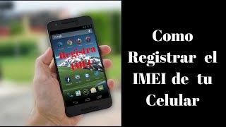 Como Registrar mi IMEI - PhoneAndroide