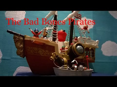Fisher-Price Great Adventures Pirate Ship: The New Adventures - The Bad Bones Pirates