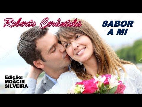 SABOR A MI com ROBERTO CERÂNTOLA, edição MOACIR SILVEIRA