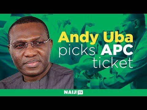 Andy Uba picks APC ticket