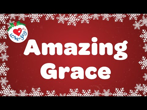 Amazing Grace With Lyrics | Children Love to Sing