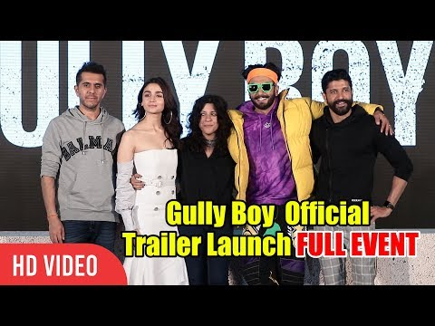 Gully Boy Official Trailer Launch | FULL EVENT | Ranveer Singh, Alia Bhatt, Divine, Naezy Mp3