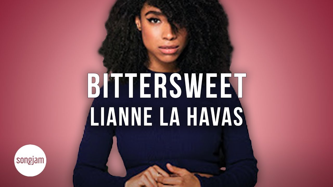 Lianne La Havas - Bittersweet (Official Karaoke Version) | SongJam ...