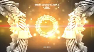 Marcus Schossow & NEW ID - ADA // OUT NOW