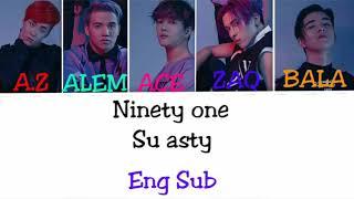 Ninety one - Su asty [ текст песни /Lyrics]