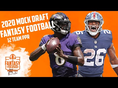 2020 Fantasy Football Mock Draft - 12 Team PPR