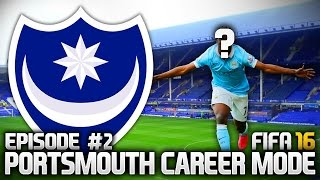 FIFA 16: PORTSMOUTH CAREER MODE #2 - THE FIRST SIGNINGS!