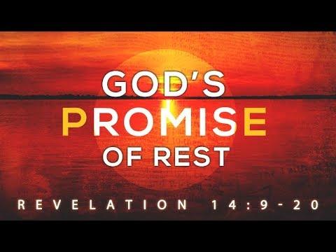 Revelation 14:9-20 | God's Promise of Rest | Rich Jones