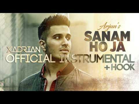 SANAM HO JA| Arjun | Official Instrumental w/ Hook+ Lyrics (2017)