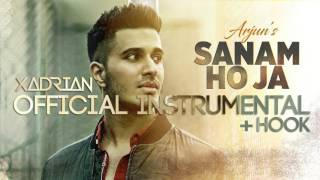 SANAM HO JA | Arjun | Official Instrumental w/ Hook + Lyrics (2017)