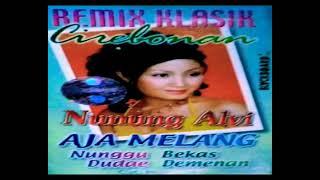 Download Nunung Alvi - Aja Melang (Cipt Papa Irma)