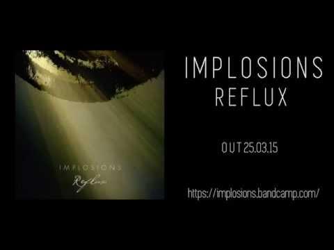 IMPLOSIONS | REFLUX | OFFICIAL ALBUM STREAM