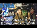 Download Sega Deletes 19 of Their Classic Games off Mobile MP3 song and Music Video