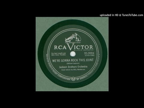 Jackson Brothers Orch. - We're Gonna' Rock This Joint - 1952