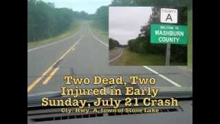 Two killed, two injured in town of Stone Lake, July 21 crash