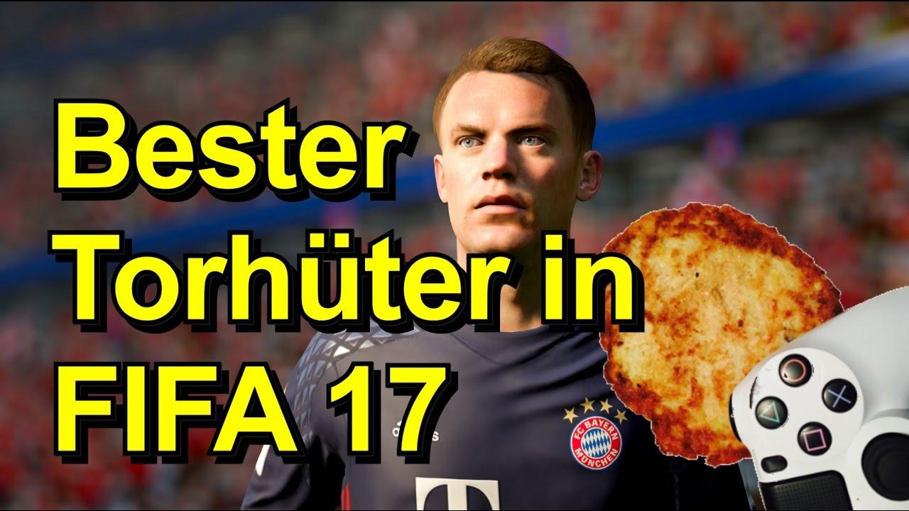 Bester Torwart Fifa 17