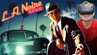 LA NOIRE IN VIRTUAL REALITY!   L.A. Noire: The VR Case Files HTC Vive Gameplay