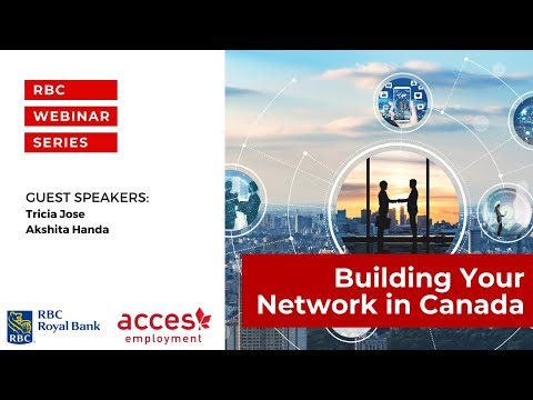RBC Royal Bank Webinar | Building Your Network in Canada