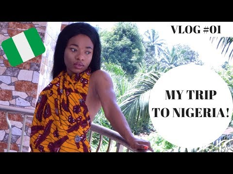 MY VISIT TO NIGERIA! SUMMER 2018 | VLOG #01