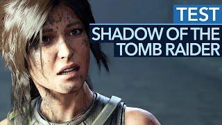 Shadow of the Tomb Raider im Test / Review - Große Emotionen, kleine Schwächen