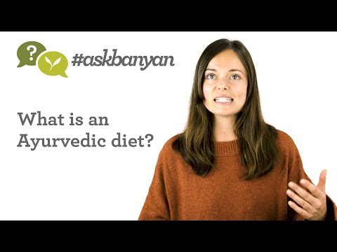 What Is an Ayurvedic Diet? | Ayurveda Q&A | #AskBanyan