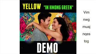 """Yellow """"Liu Xing"""" in GREEN HMONG - Crazy Rich Asian"""