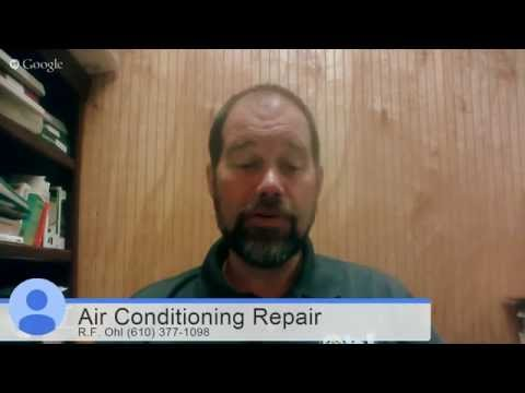 Air Conditioning Repair in Bangor PA - R.F. Ohl