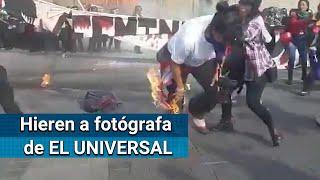 Queman con bomba molotov a fotógrafa de EL UNIVERSAL en marcha