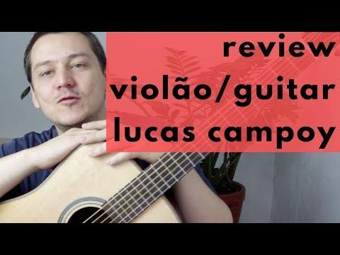 Review Violão/Guitar Review - Luthier Lucas Campoy ED 45