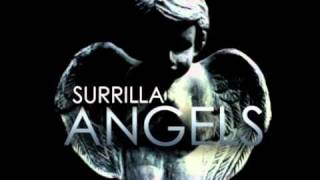 Surrilla - Angels [Dirty Money Remix]