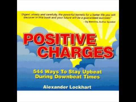 Positive Charges 544 Ways To Stay Upbeat During Downbeat Times - audio book