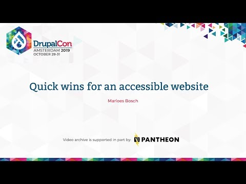 DrupalCon Amsterdam 2019: Quick Wins For An Accessible Website