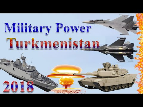 Turkmenistan Military Power 2018 | How Powerful is Turkmenistan?