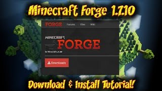 Minecraft Forge 1.7.10 Install Tutorial Forge 1.7.10 Download Install Tutorial