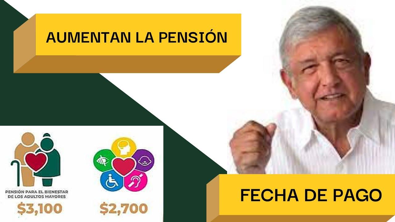💲💲 SUBE EN JULIO LA PENSIÓN DE ADULTOS MAYORES DE $2,700 A $3,100. FECHA DE PAGO 📆