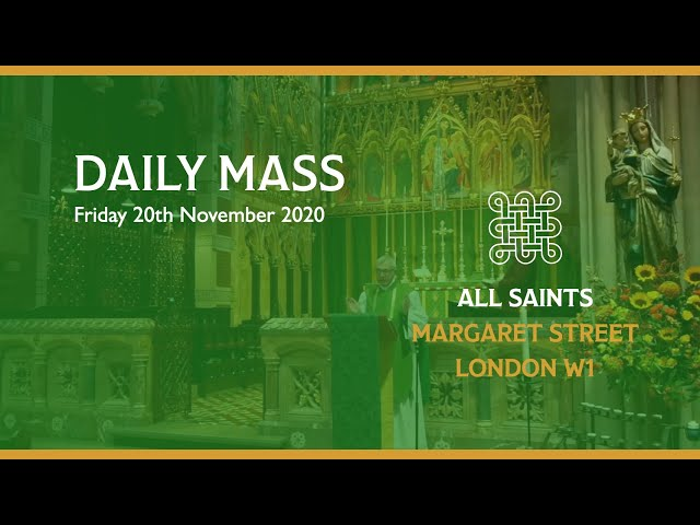 Daily Mass on the 20th November 2020