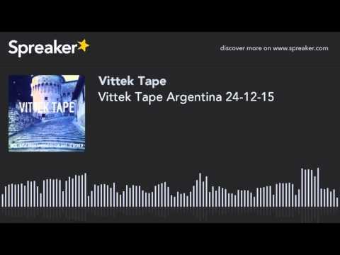 Vittek Tape Argentina 24-12-15