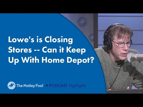 Lowe's Is Closing Stores -- Can It Keep Up With Home Depot?