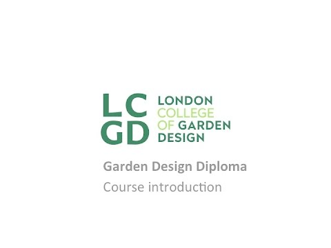 The one year garden design diploma from the London College of Garden Design - Course Introduction