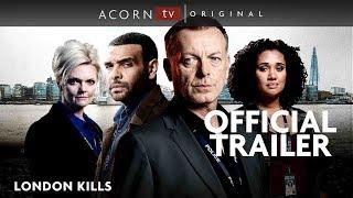 Acorn TV Original  London Kills Series 1  Premieres February 25
