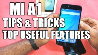 Xiaomi Mi A1 ( Androidone ) Tips & Tricks and Top Useful Features ( Hindi )