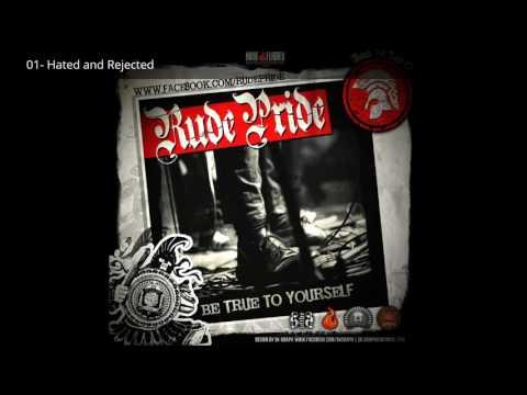 Rude Pride-Be true to yourself-Full Álbum