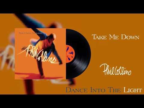 Phil Collins – Take Me Down