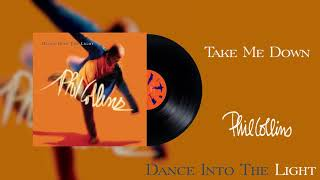 Phil Collins - Take Me Down (2016 Remaster Official Audio)